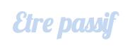 passif